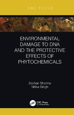 Environmental Damage to DNA and the Protective Effects of Phytochemicals book