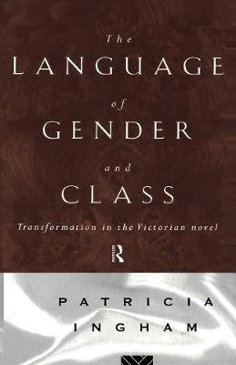 Language of Gender and Class by Patricia Ingham