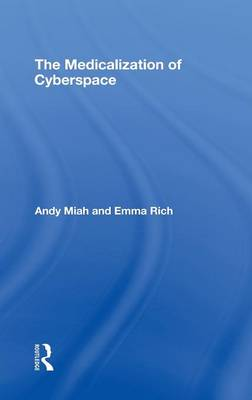 The Medicalization of Cyberspace by Andy Miah