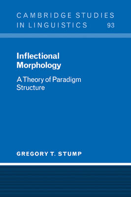 Inflectional Morphology by G.T. Stump