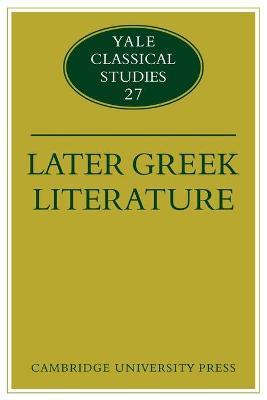 Later Greek Literature by John J. Winkler