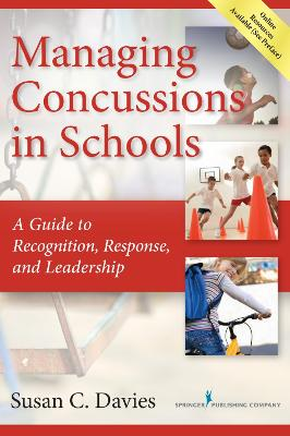 Managing Concussions in Schools by Susan Davies