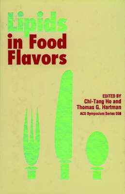 Lipids in Food Flavors by Chi-Tang Ho