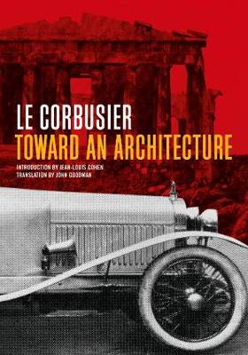 Toward an Architecture by Le Corbusier