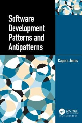 Software Development Patterns and Antipatterns book