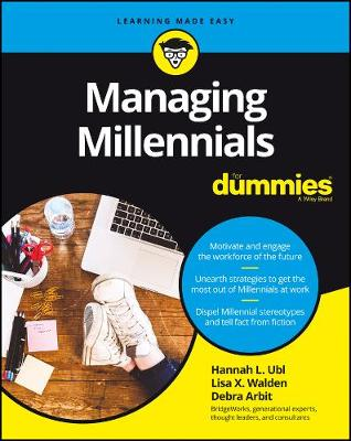 Managing Millennials For Dummies by Hannah L. Ubl