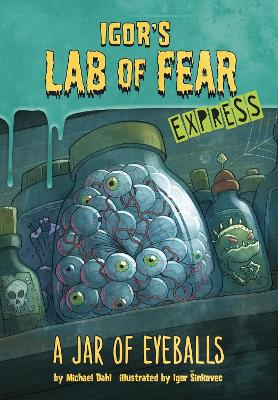 A A Jar of Eyeballs - Express Edition by Michael Dahl