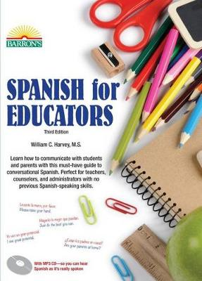 Spanish for Educators by S C Harvey