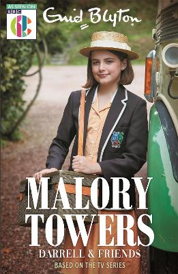 Malory Towers Darrell and Friends: As seen on CBBC TV by Enid Blyton