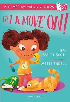 Get a Move On! A Bloomsbury Young Reader: Purple Book Band by Ben Bailey Smith