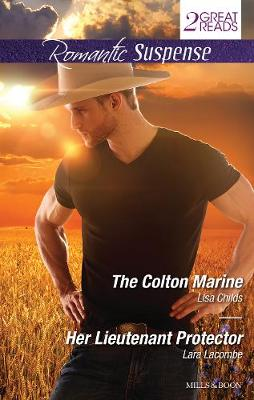 THE COLTON MARINE/HER LIEUTENANT PROTECTOR by Lisa Childs