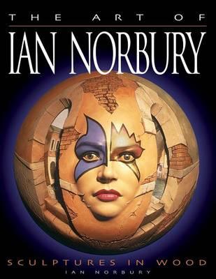 The Art of Ian Norbury by Ian Norbury