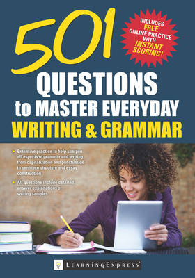 501 Questions to Master Everyday Grammar and Writing by LearningExpress LLC