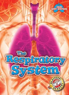 The Respiratory System by Rebecca Pettiford