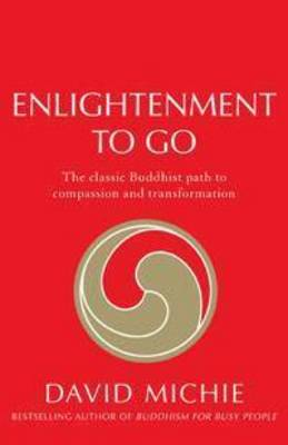 Enlightenment to Go by David Michie