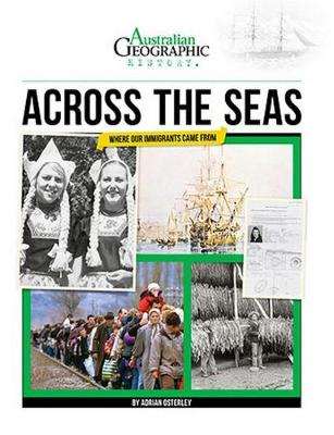 Aust Geographic History Across The Seas book