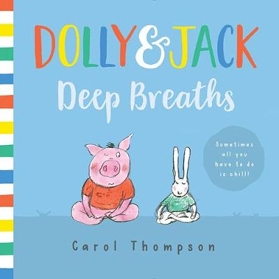 Deep Breaths by Carol Thompson