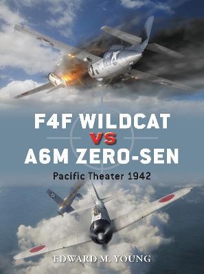 F4F Wildcat vs A6M Zero-sen by Edward M. Young