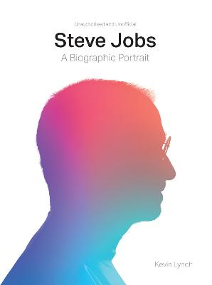 Steve Jobs by Kevin Lynch