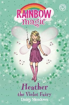 Rainbow Magic: Heather the Violet Fairy by Daisy Meadows