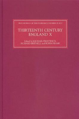 Thirteenth Century England X by Michael Prestwich