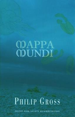 Mappa Mundi by Philip Gross