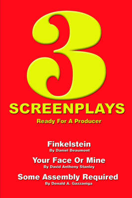3 Screenplays Ready for a Producer by Associate Professor Daniel Beaumont