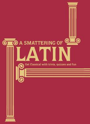 A Smattering of Latin by Simon James