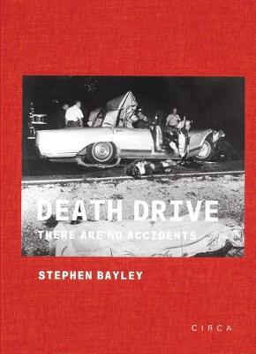 Death Drive: There Are No Accidents book