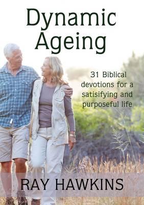 Dynamic Ageing by Ray Hawkins