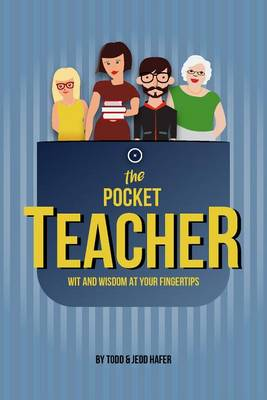 The Pocket Teacher by Jedd Hafer