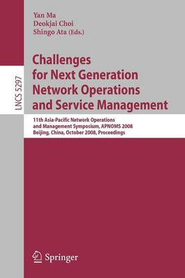 Challenges for Next Generation Network Operations and Service Management by Ma Yan