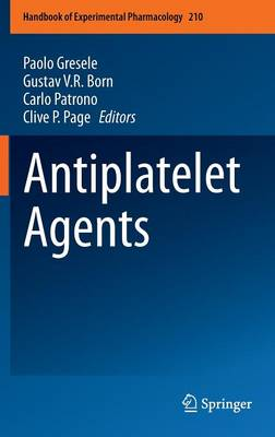 Antiplatelet Agents by Paolo Gresele