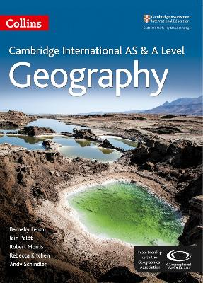 Cambridge AS and A Level Geography Student Book by Barnaby J. Lenon