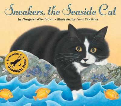 Sneakers, the Seaside Cat by Margaret Wise Brown