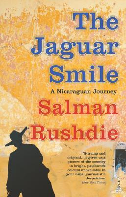The Jaguar Smile by Salman Rushdie