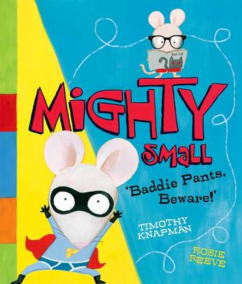 Mighty Small by Timothy Knapman