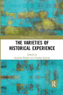 The Varieties of Historical Experience book
