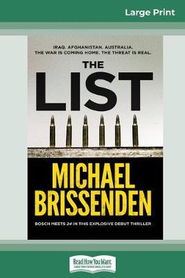 The List (16pt Large Print Edition) by Michael Brissenden
