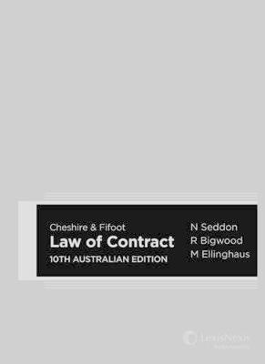 Cheshire & Fifoot Law of Contract, 10th Australian Edition by Nicholas Seddon