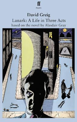 Lanark: A Life in Three Acts by Alasdair Gray