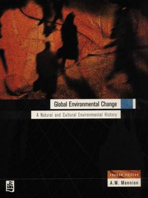 Global Environmental Change by Antoinette Mannion