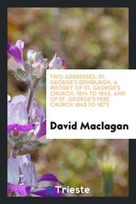 Two Addresses by David MacLagan