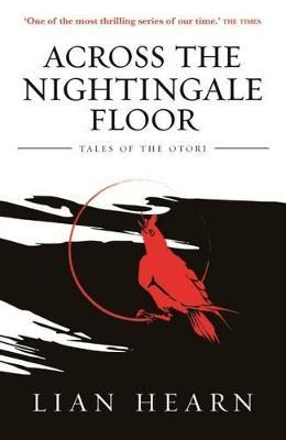 Across the Nightingale Floor: Book 1 Tales of the Otori book
