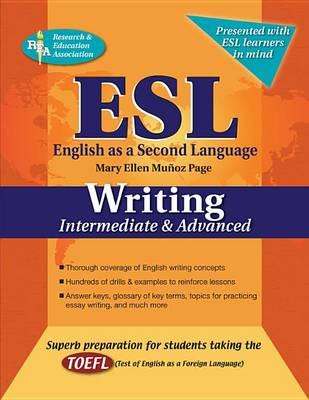 ESL Intermediate/Advanced Writing by Mary Ellen Munoz Page