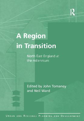 A Region in Transition by John Tomaney