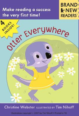 Otter Everywhere by Webster Christine
