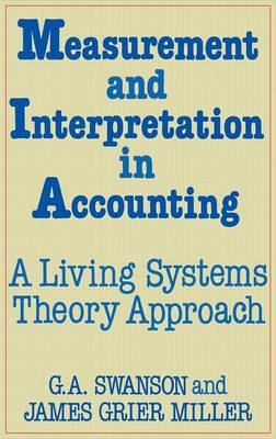 Measurement and Interpretation in Accounting by James Grier