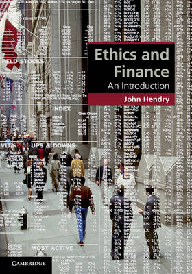 Ethics and Finance by John Hendry