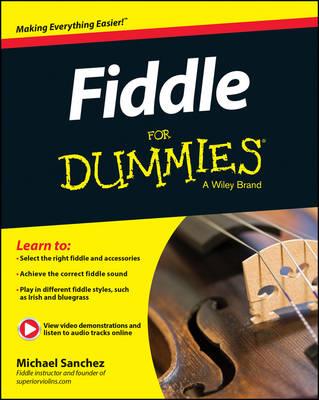 Fiddle for Dummies by Michael John Sanchez